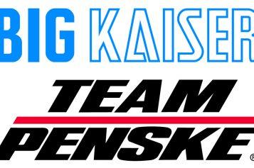 BIG KAISER and Team Penske Form Technical Alliance