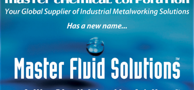 Master Chemical Corporation Announces Master Fluid Solutions Name Change And New Responsive Website